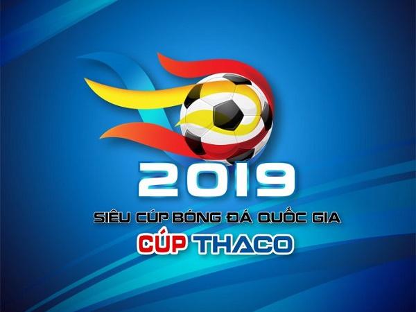 VPF chính thức dời lịch trận tranh Siêu cúp Quốc gia 2019