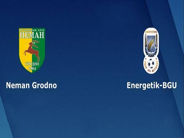 Soi kèo Neman Grodno vs Energetik BGU, 0h00 ngày 25/04