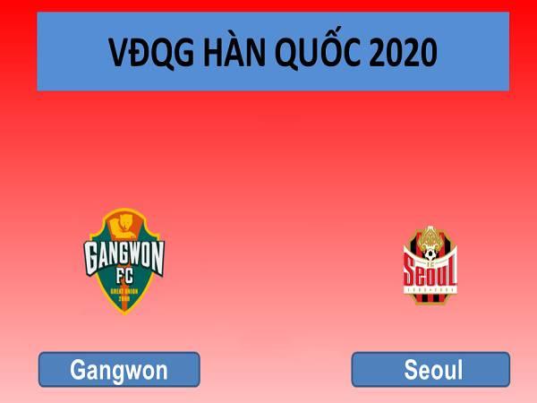 Soi kèo Gangwon vs Seoul, 14h30 ngày 10/05