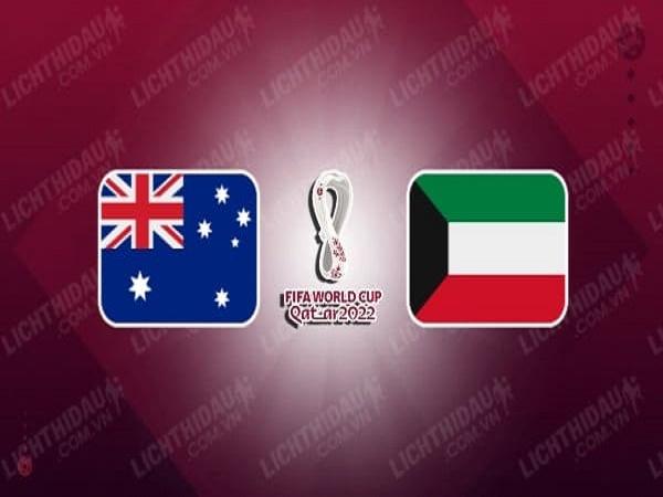 Soi kèo Australia vs Kuwait – 02h00 04/06, VLWC KV Châu Á